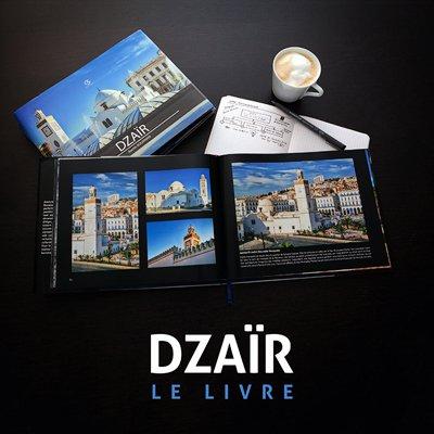 Livre Dzair du Photographe Rachik Bouanani sur rachikb.com
