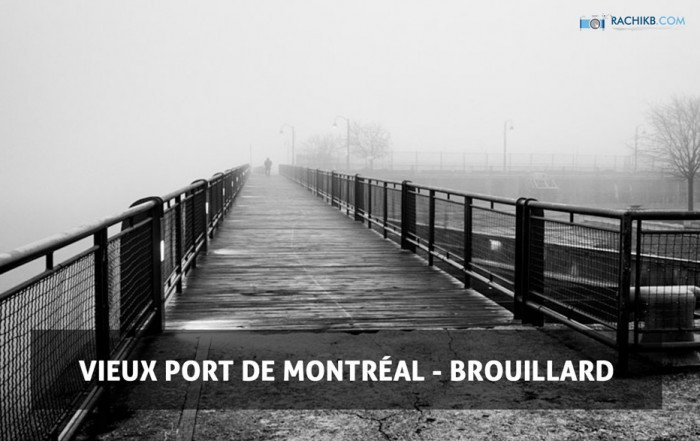 Vieux Port de Montréal - Brouillard - Par le photographe Rachik Bouanani sur rachikb.com