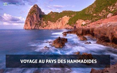 Voyage au pays des Hammadides by Rachik Bouanani